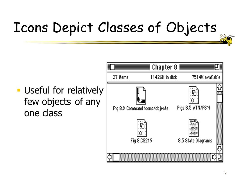 7 Icons Depict Classes of Objects  Useful for relatively few objects of any one class