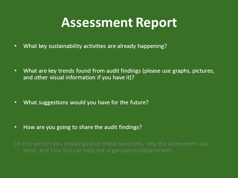 What key sustainability activities are already happening? What are key trends found from audit findings (please use graphs, pictures, and other visual