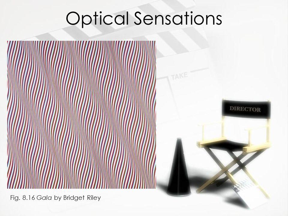 Optical Sensations Fig. 8.16 Gala by Bridget Riley