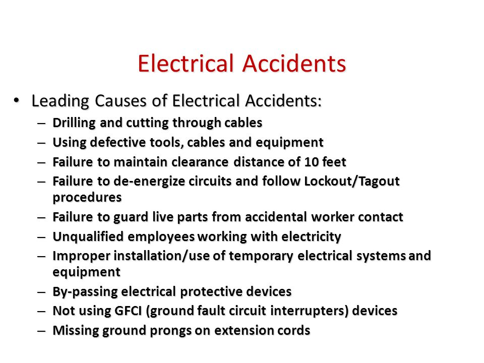 Hazards of Electricity Shock – Most common and can cause electrocution or muscle contraction leading to secondary injury which includes falls Shock – Most common and can cause electrocution or muscle contraction leading to secondary injury which includes falls Fires – Enough heat or sparks can ignite combustible materials Fires – Enough heat or sparks can ignite combustible materials Explosions – Electrical spark can ignite vapors in the air Explosions – Electrical spark can ignite vapors in the air Arc Flash can cause burns ranging from 14,000 degrees f.