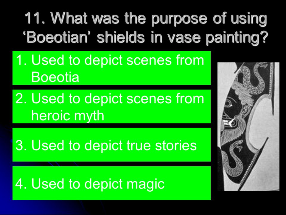 11. What was the purpose of using 'Boeotian' shields in vase painting.