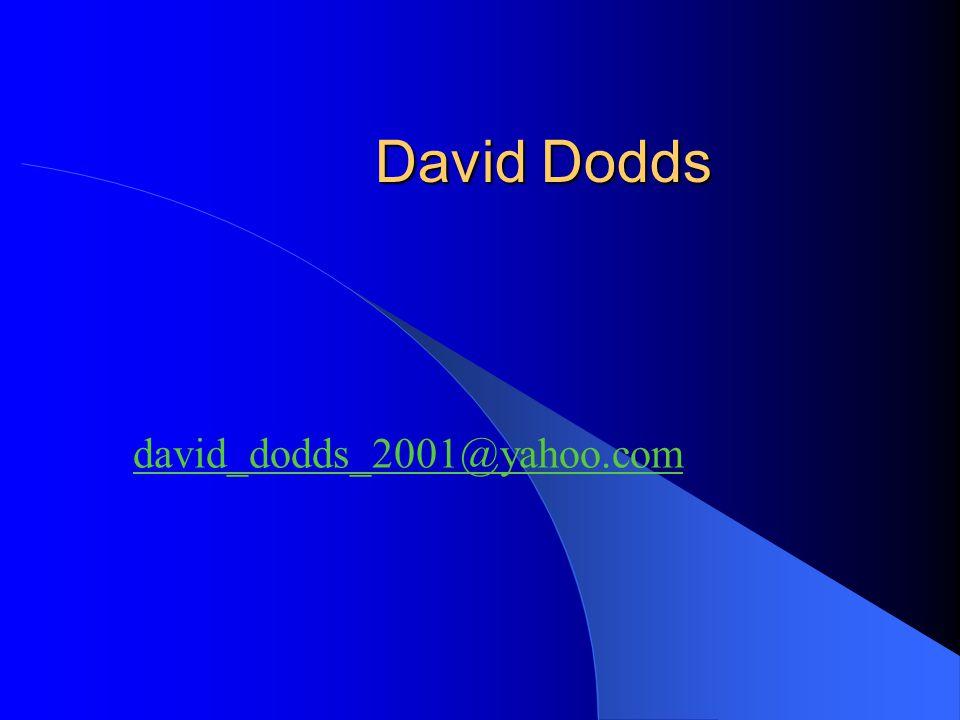 David Dodds david_dodds_2001@yahoo.com