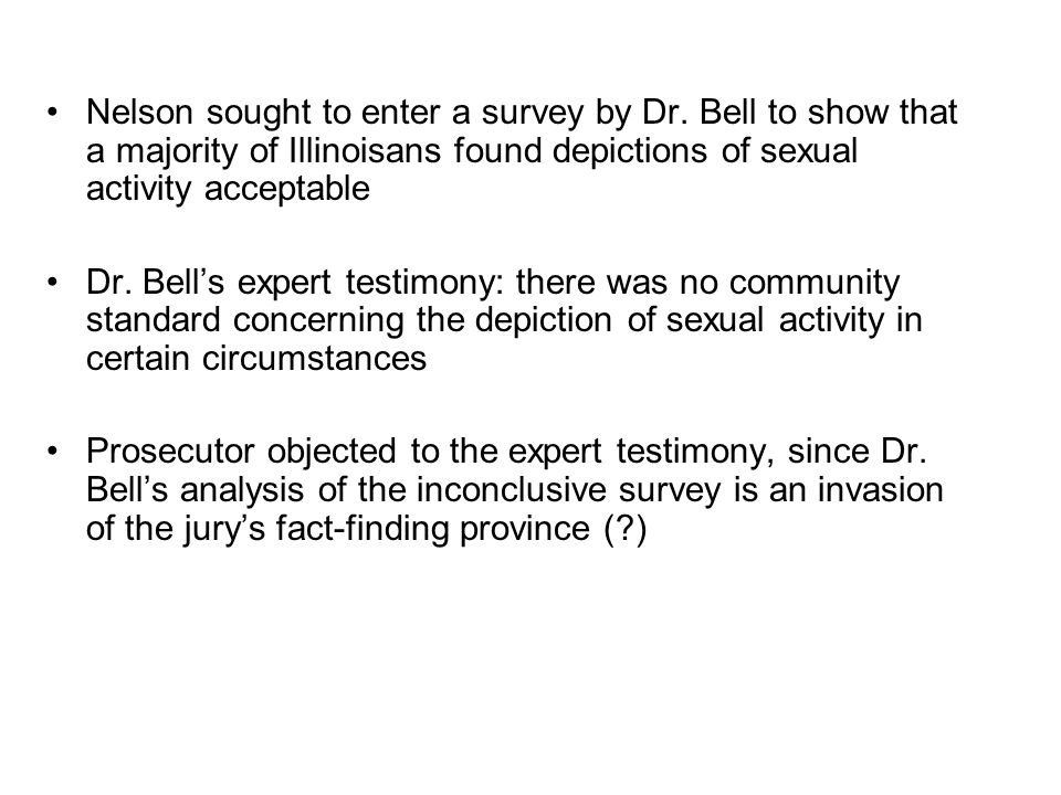 Nelson sought to enter a survey by Dr.