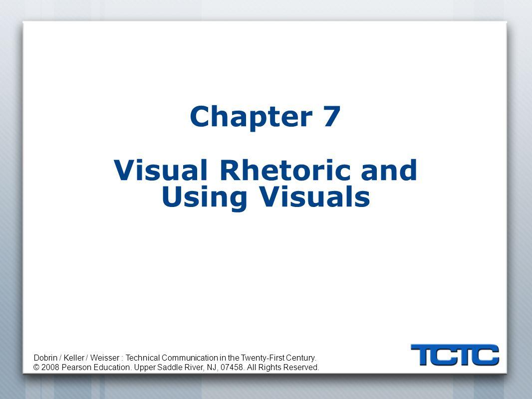 Dobrin / Keller / Weisser : Technical Communication in the Twenty-First Century.