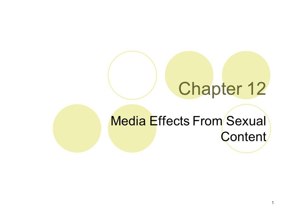 1 Chapter 12 Media Effects From Sexual Content