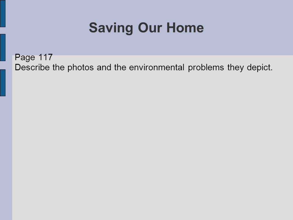 Page 117 Describe the photos and the environmental problems they depict.