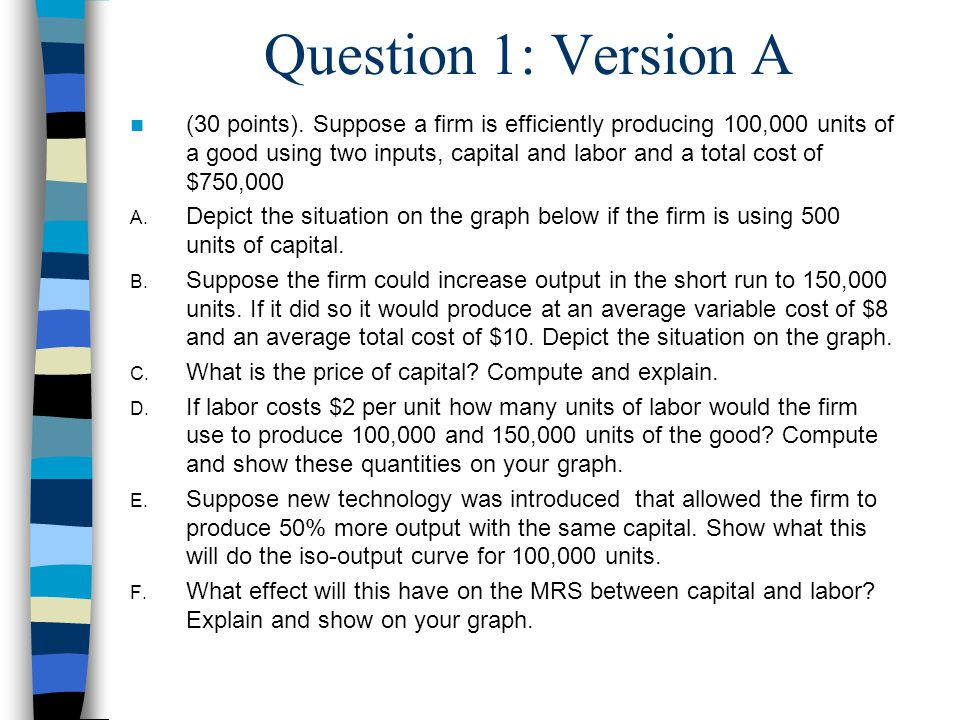 Question 1: Version A (30 points).
