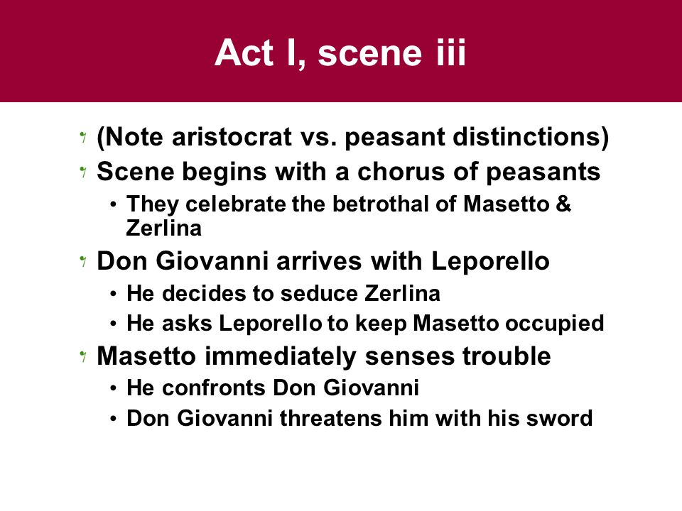 Act I, scene iii (Note aristocrat vs.