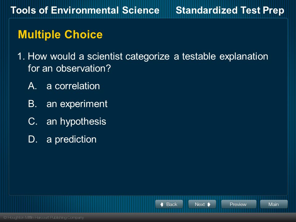 Tools of Environmental ScienceStandardized Test Prep Multiple Choice, continued 6.