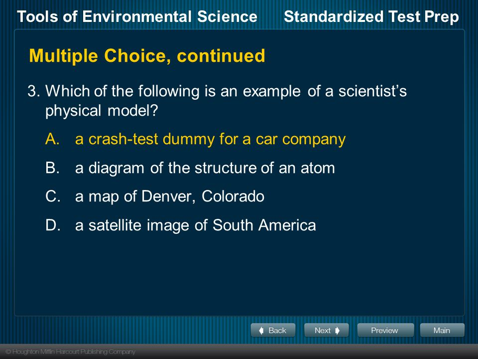 Tools of Environmental ScienceStandardized Test Prep Multiple Choice, continued 8.