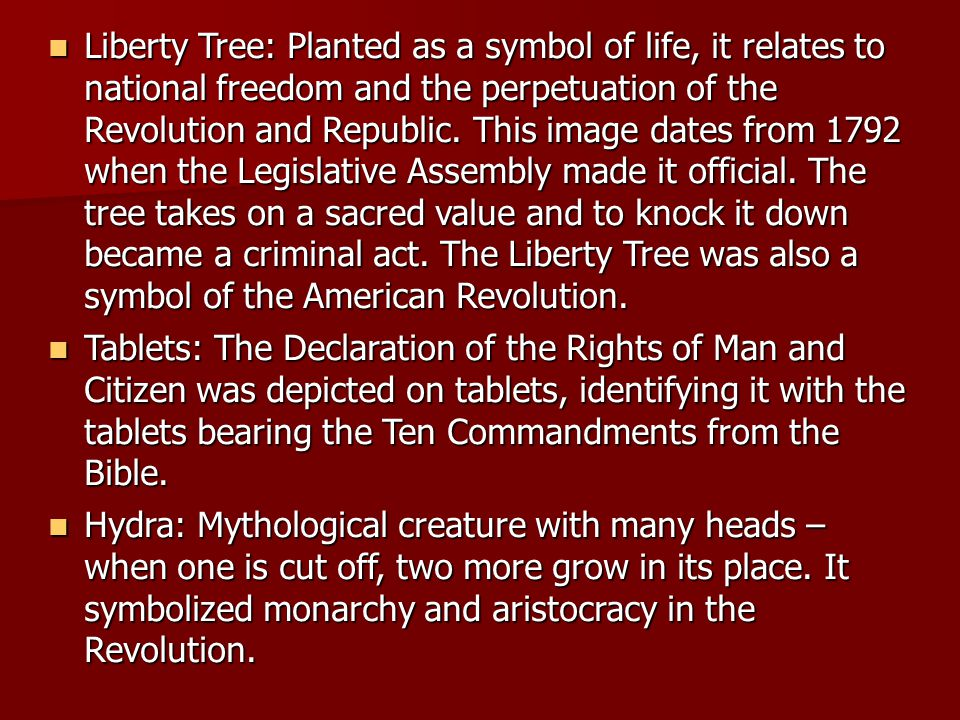 Liberty Tree: Planted as a symbol of life, it relates to national freedom and the perpetuation of the Revolution and Republic. This image dates from 1