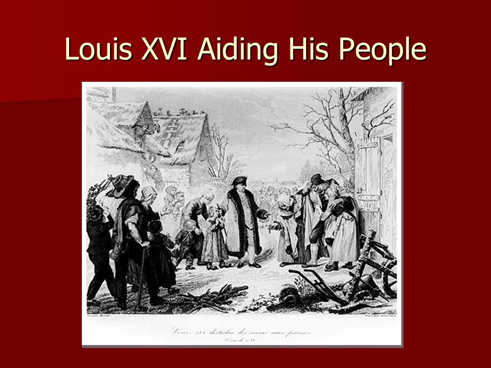 Louis XVI Aiding His People