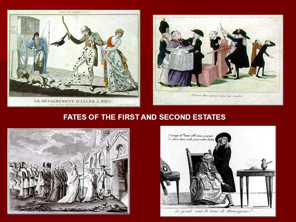 FATES OF THE FIRST AND SECOND ESTATES