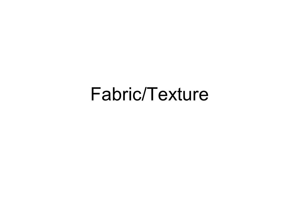 Fabric/Texture