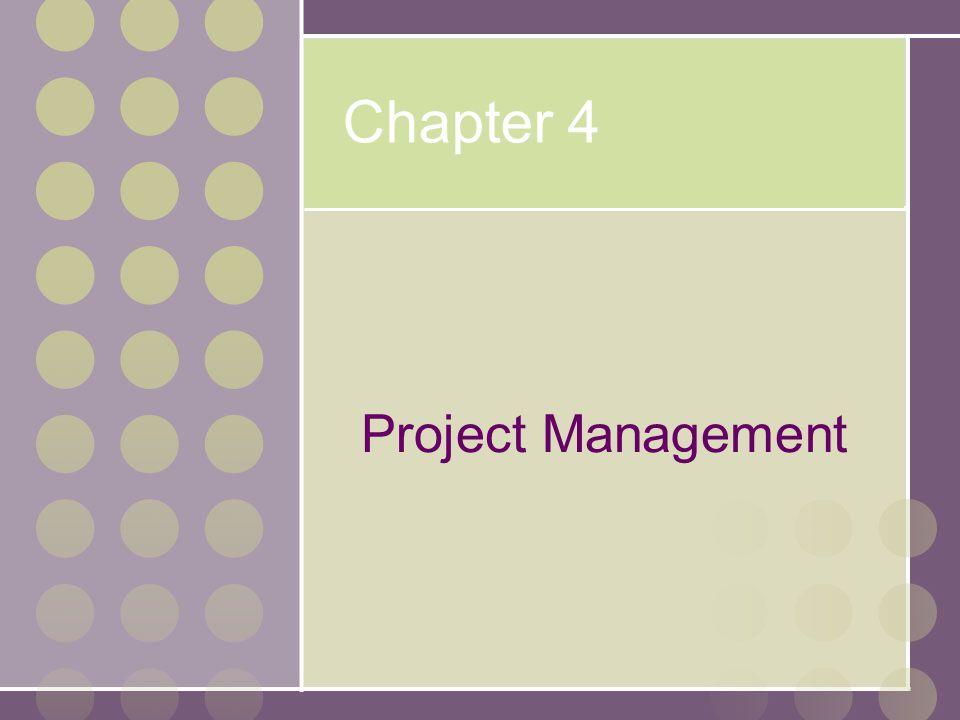 Chapter 4 Project Management