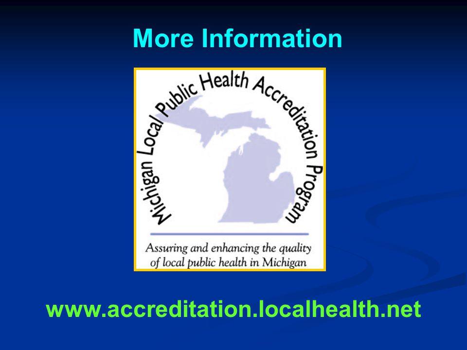 More Information www.accreditation.localhealth.net