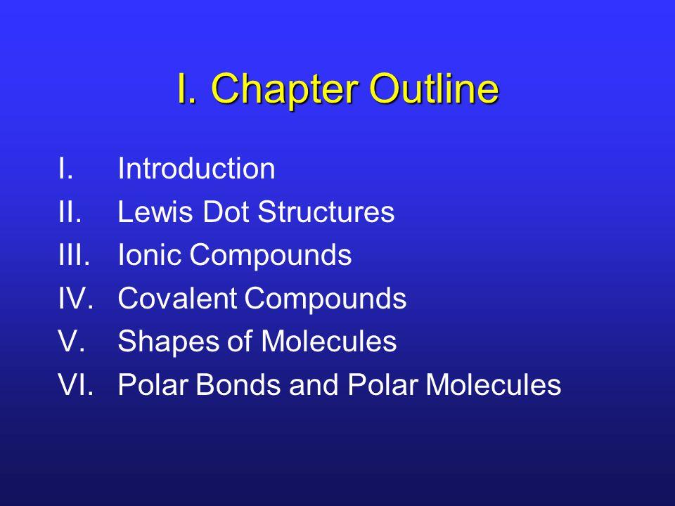 V.Trigonal Planar Formaldehyde has three electron groups around the central atom.
