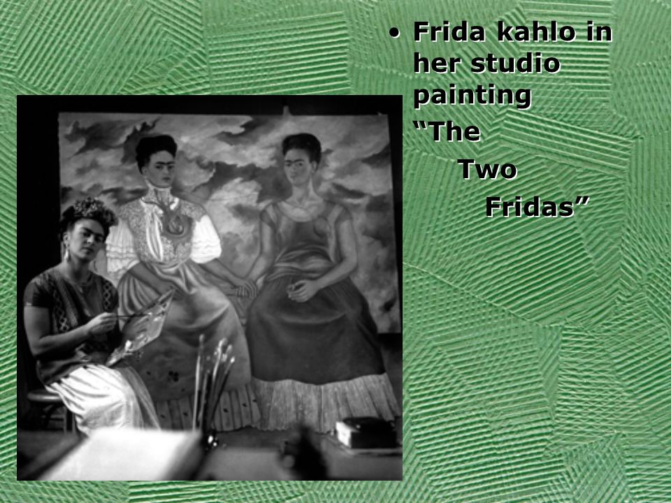 Frida kahlo in her studio painting The Two Fridas Frida kahlo in her studio painting The Two Fridas