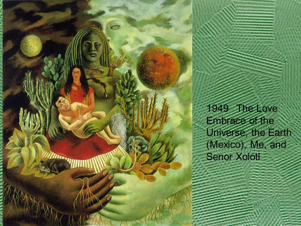 1949 The Love Embrace of the Universe, the Earth (Mexico), Me, and Senor Xolotl