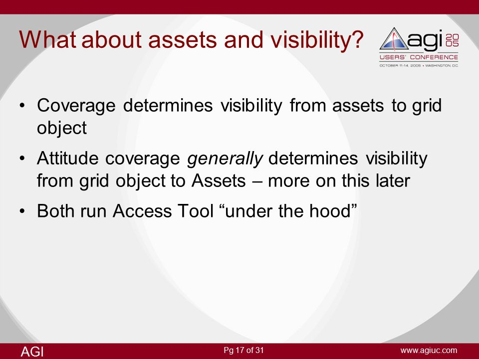 Pg 17 of 31 AGI www.agiuc.com What about assets and visibility.