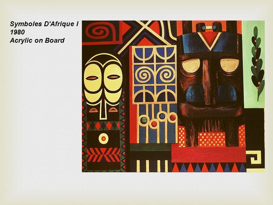 Symboles D'Afrique I 1980 Acrylic on Board