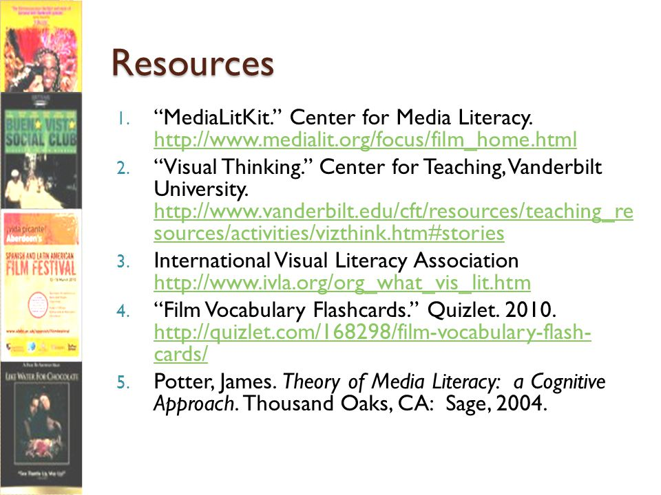 Resources 1. MediaLitKit. Center for Media Literacy.
