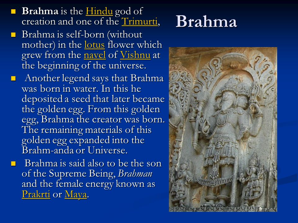 Brahma Brahma is the Hindu god of creation and one of the Trimurti, Brahma is the Hindu god of creation and one of the Trimurti,HinduTrimurtiHinduTrim