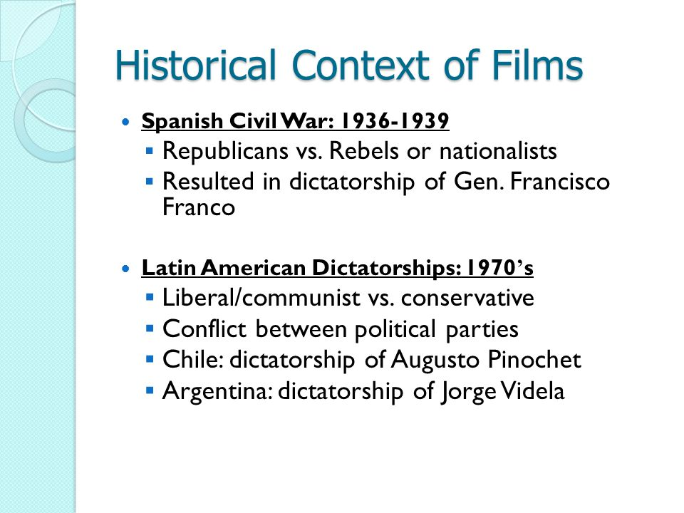Historical Context of Films Spanish Civil War: 1936-1939  Republicans vs.
