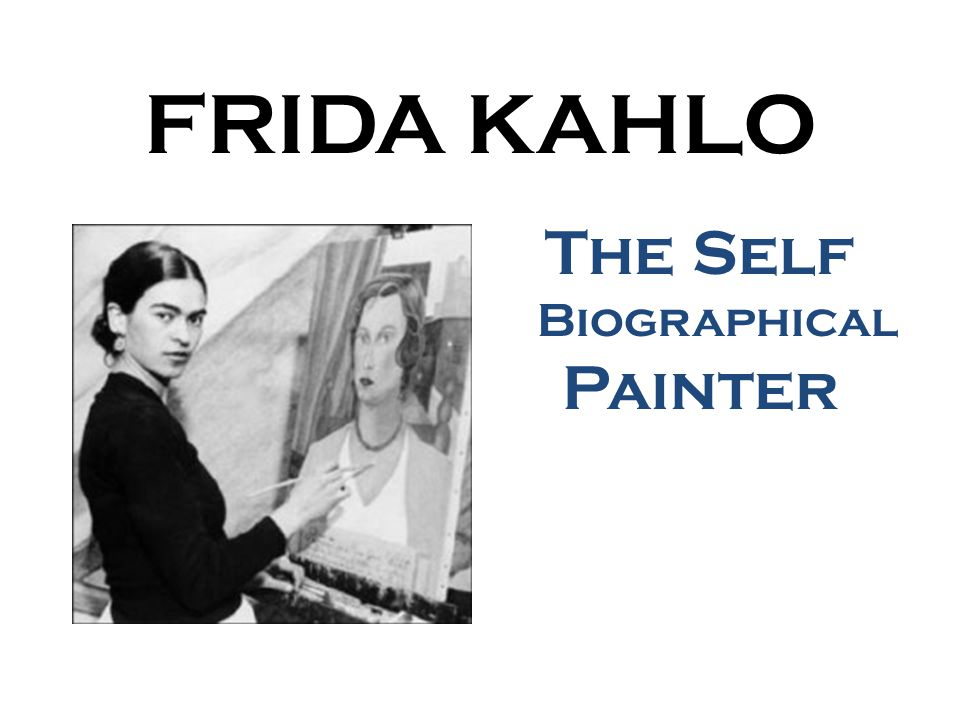 Frida Kahlo was born in Mexico on July 6, 1907.