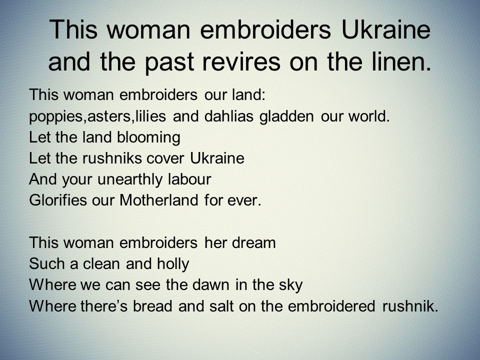 This woman embroiders Ukraine and the past revires on the linen.