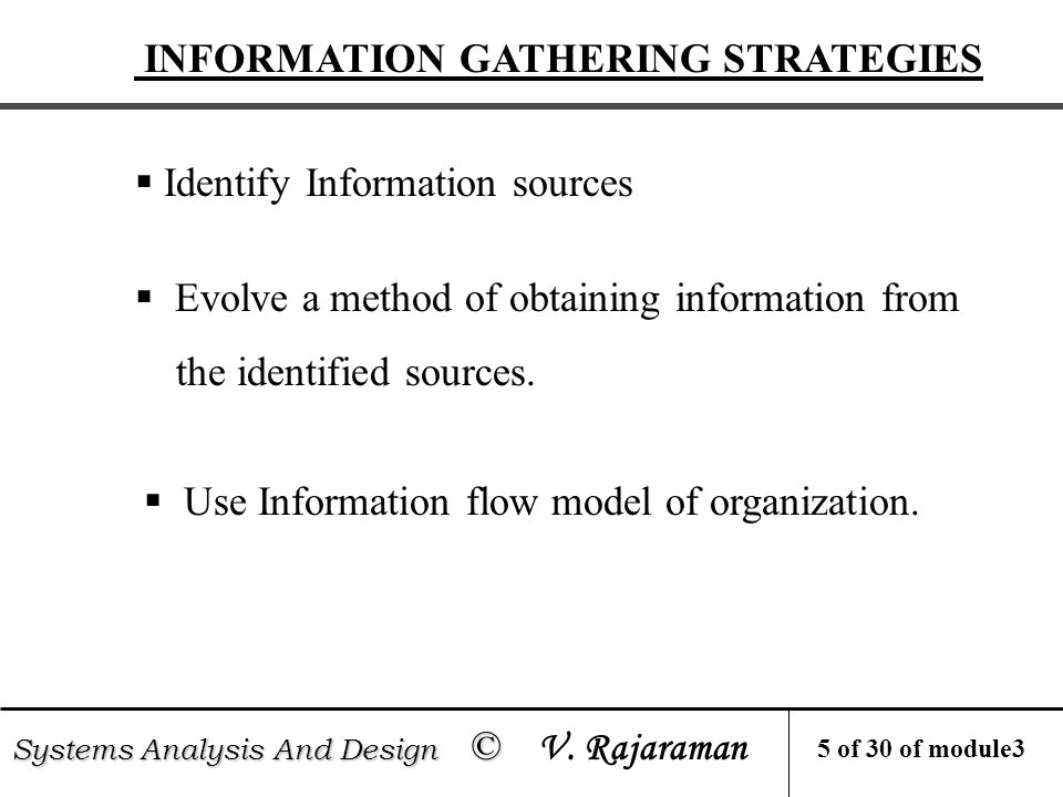 Systems Analysis And Design © Systems Analysis And Design © V.