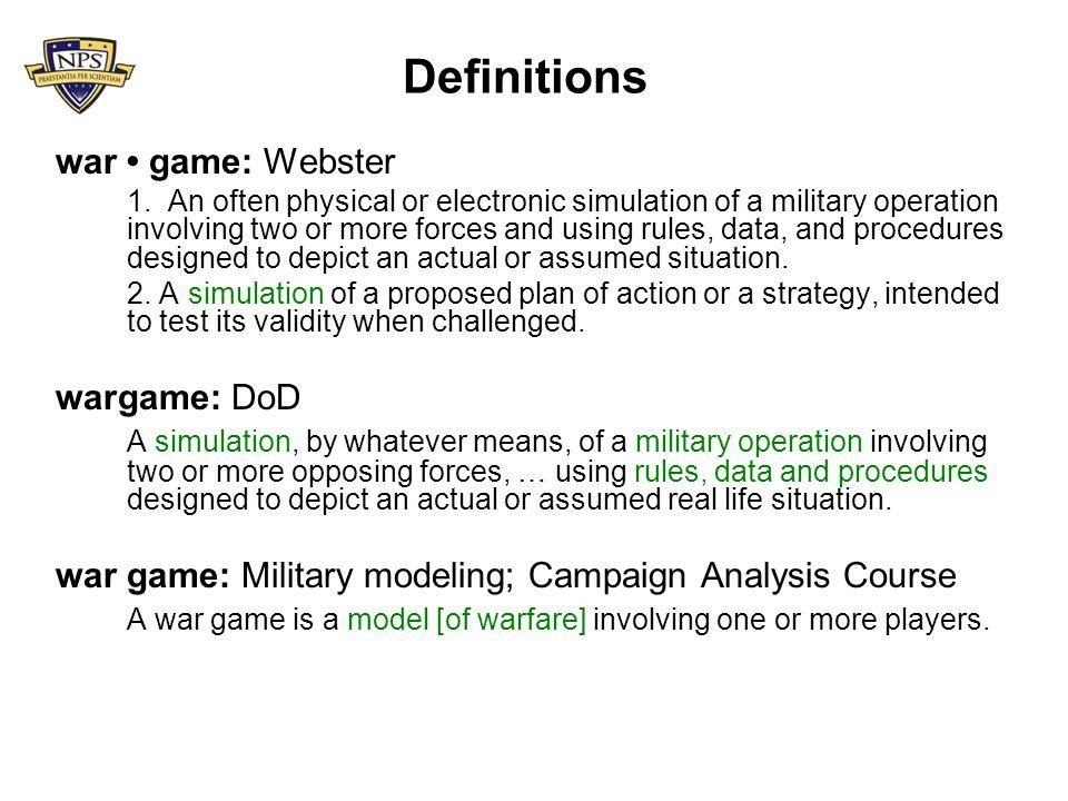 Definitions war game: Webster 1.