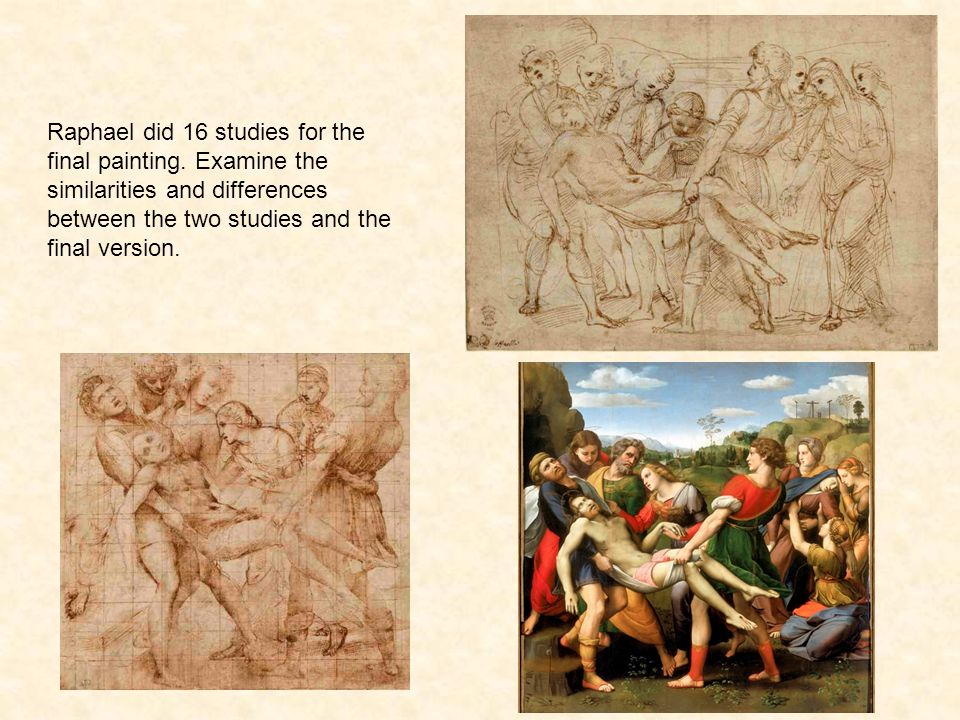 Raphael did 16 studies for the final painting.