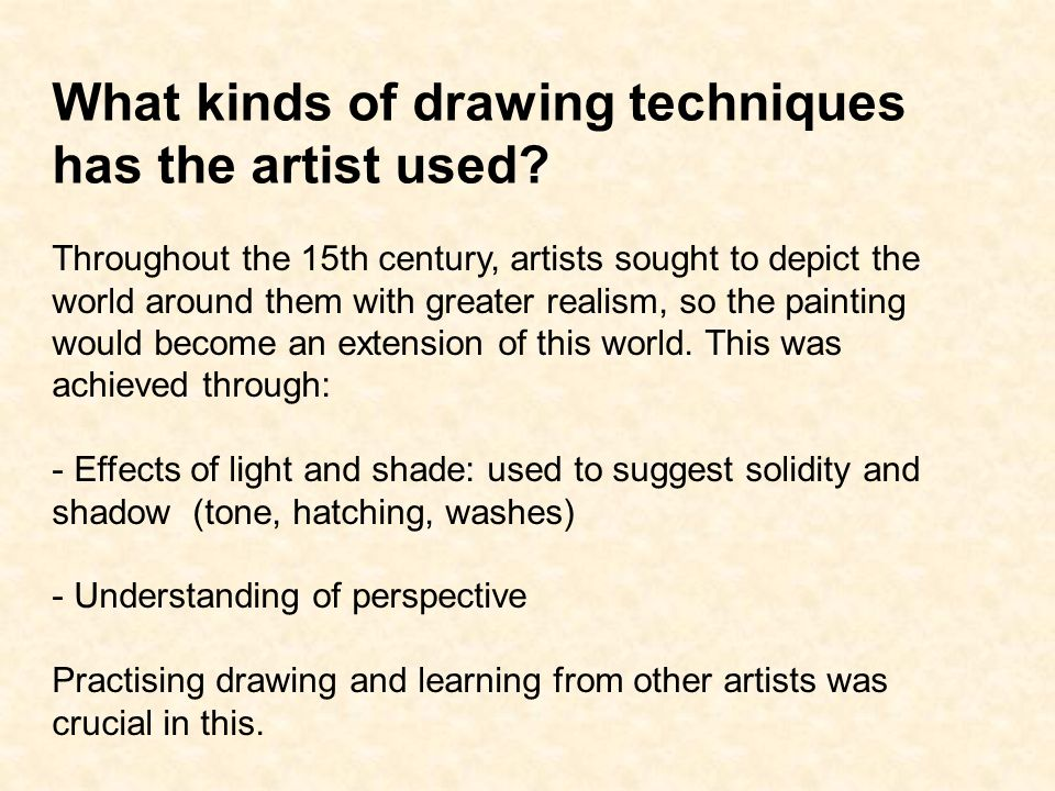 What kinds of drawing techniques has the artist used.