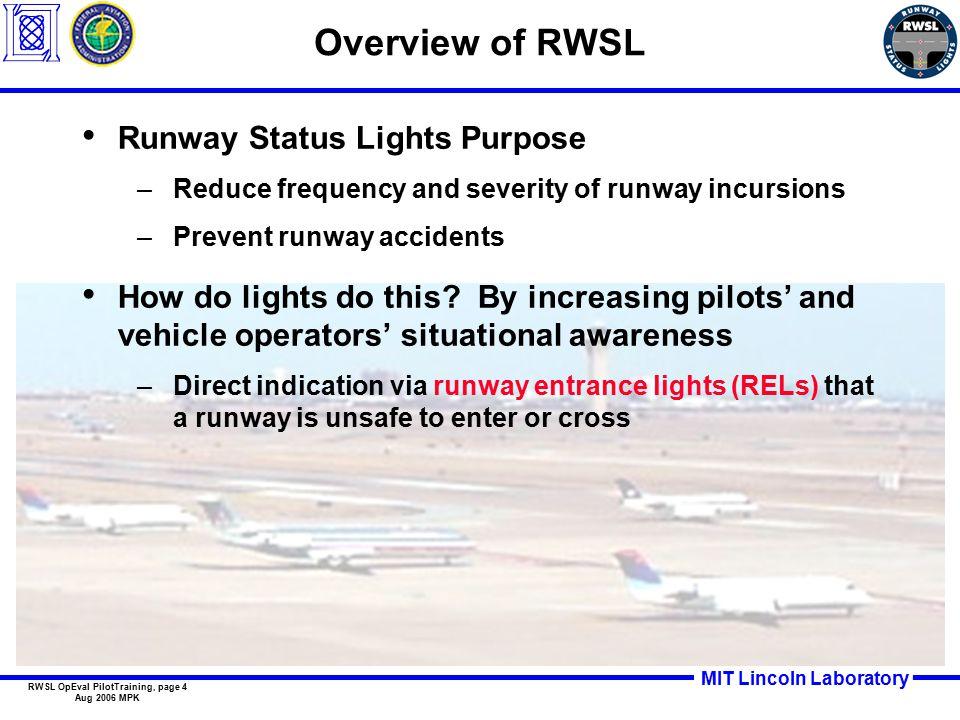 MIT Lincoln Laboratory RWSL OpEval PilotTraining, page 5 Aug 2006 MPK RWSL Operational Concept