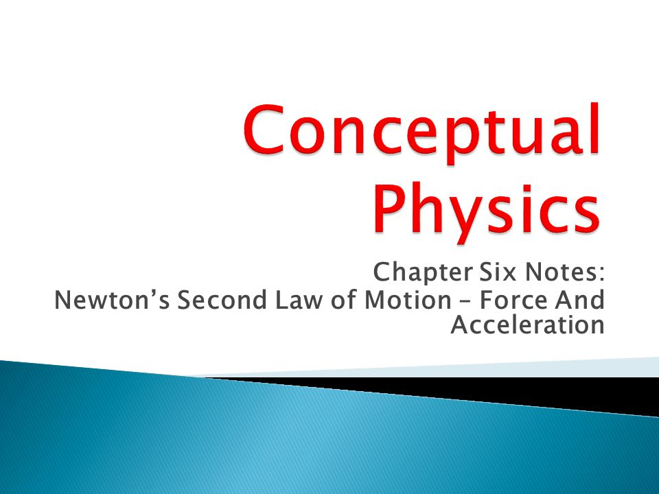  Unbalanced forces acting on an object causes the object to accelerate.