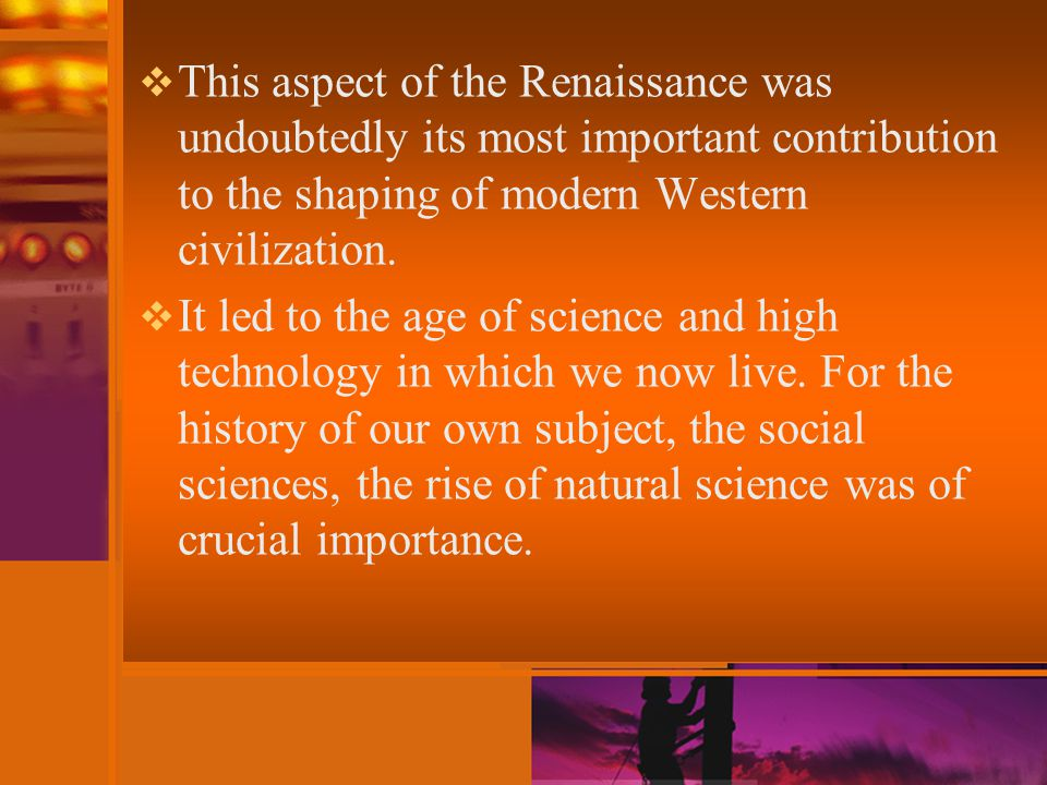  When social sciences began to develop, they were inspired by the achievements of the natural sciences; they attempted to apply to human sodality the new conceptions that the natural sciences had been successfully using in the investigation of natural phenomena.