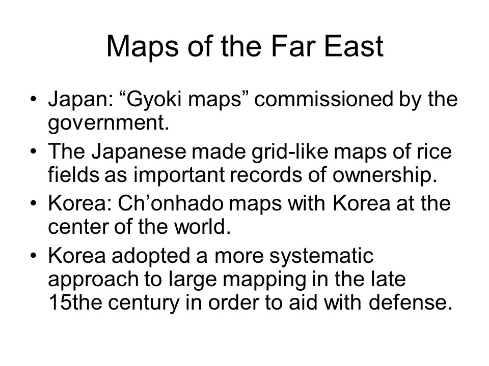 Maps of the Far East Japan: Gyoki maps commissioned by the government.