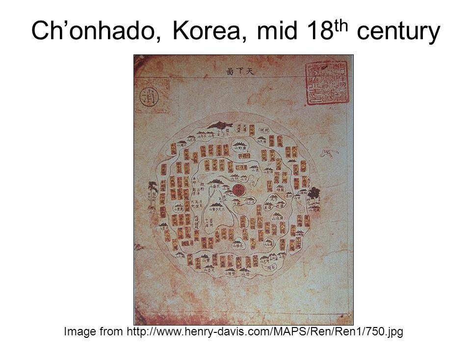 Ch'onhado, Korea, mid 18 th century Image from http://www.henry-davis.com/MAPS/Ren/Ren1/750.jpg