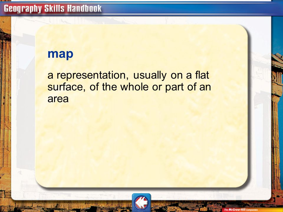 Vocab2 map a representation, usually on a flat surface, of the whole or part of an area