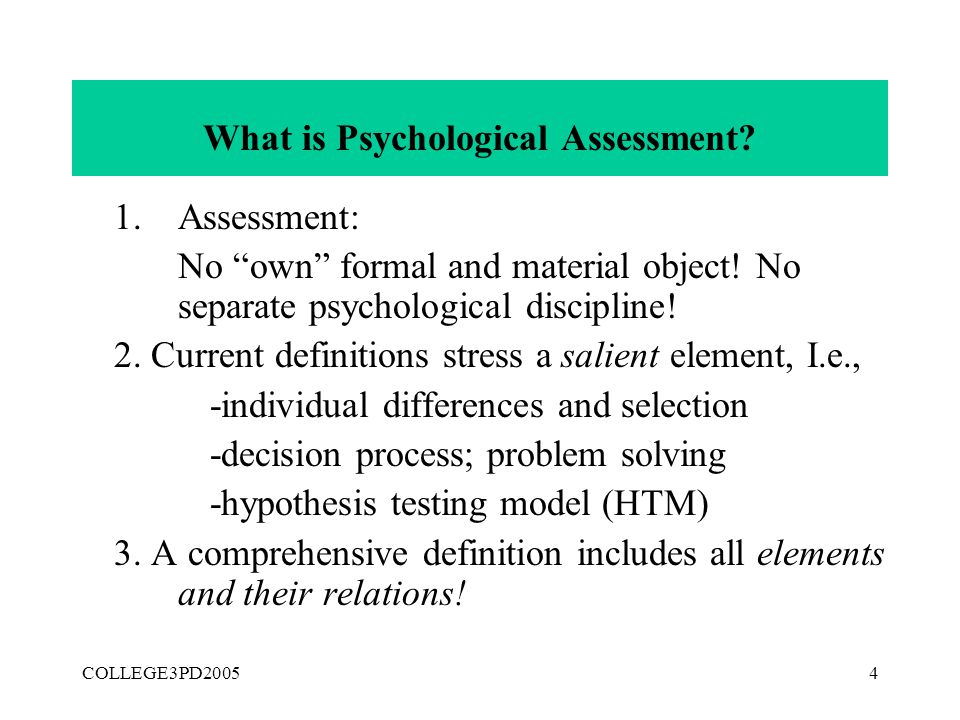COLLEGE3PD20053 What is Psychological Assessment. Page 29 (Ch.