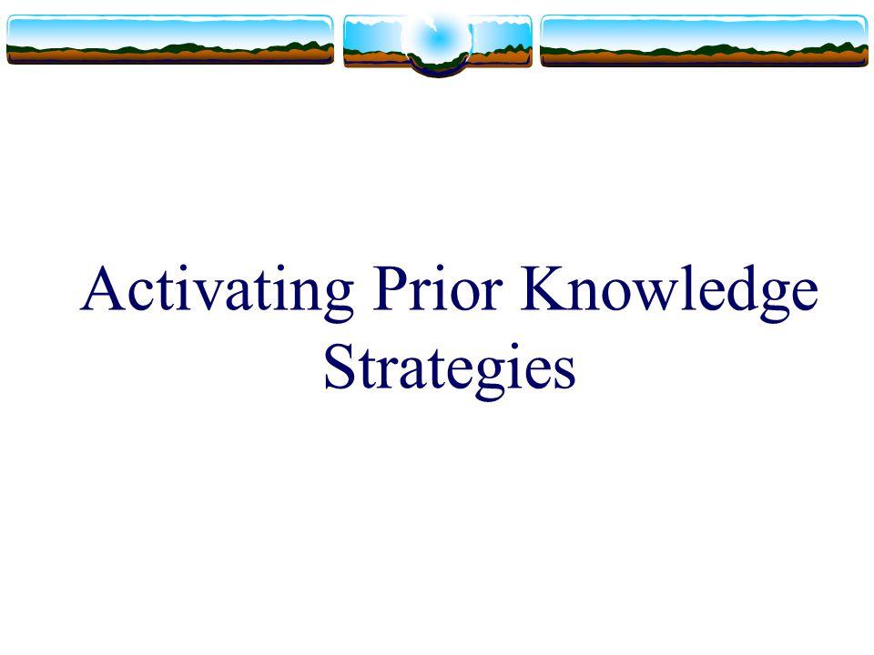 Activating Prior Knowledge Strategies