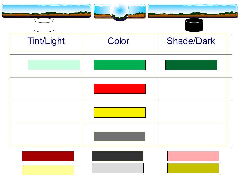 Tint/LightColorShade/Dark