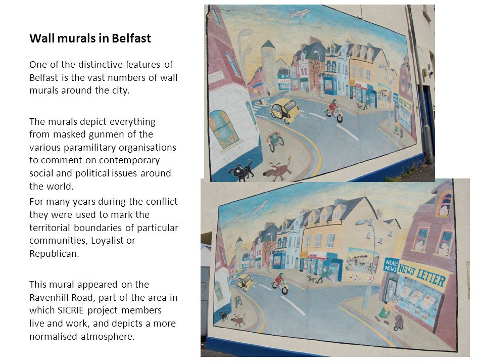Our city became identified with the peace walls on the Catholic Nationalist / Protestant Unionist interfaces.