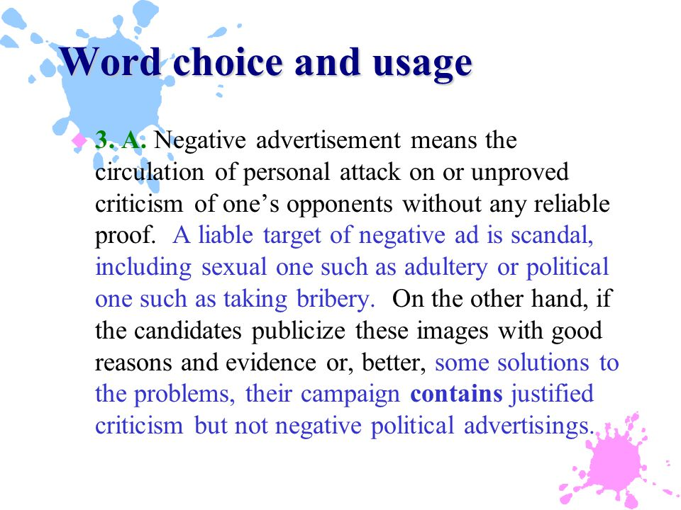 Word choice and usage u 3. A.