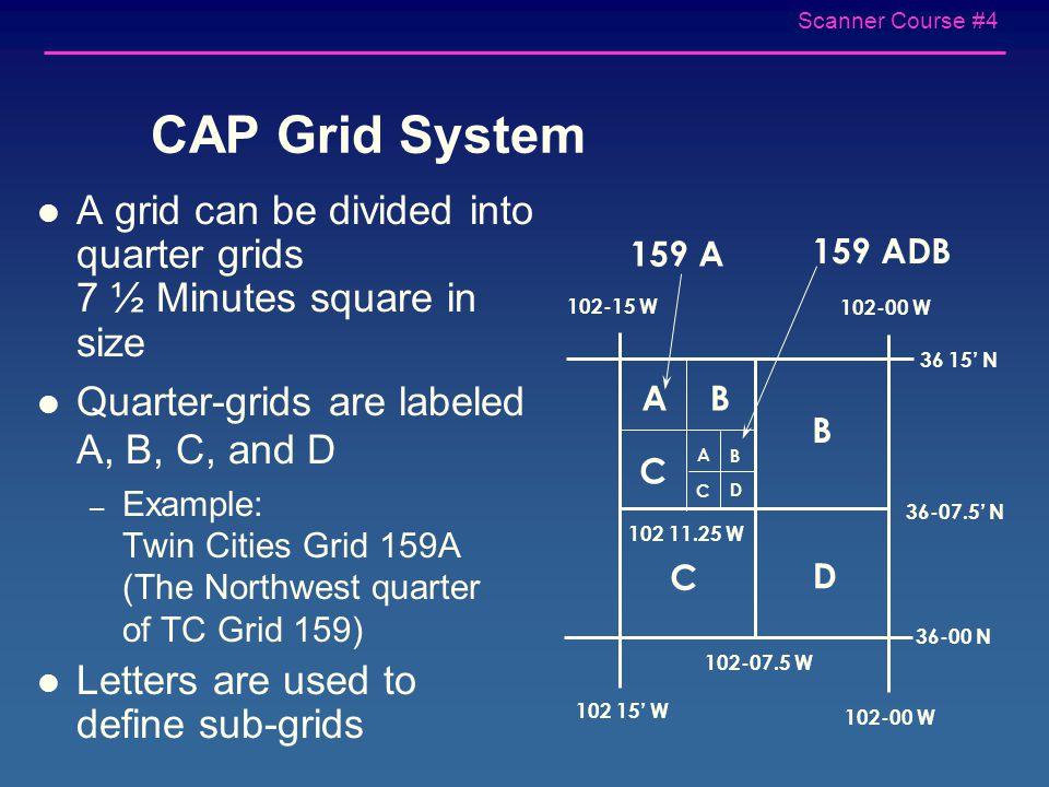 Scanner Course #4 Sectional Grid System 93 45' o 94 00' W o 93 30' W o 45 30' N o 46 00' N o 45 45' o 15' x 15'