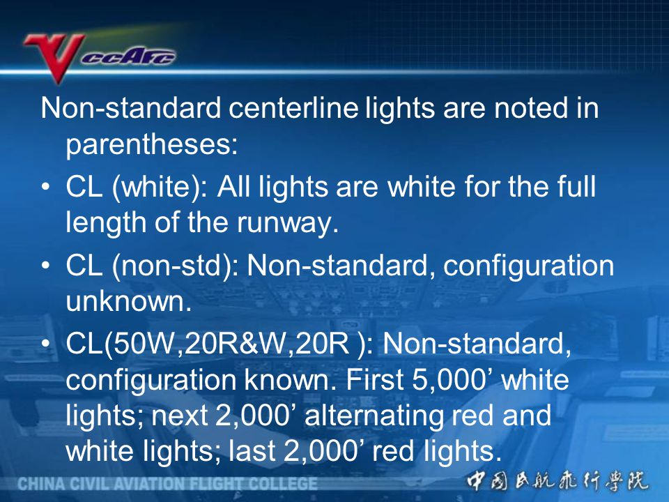 Non-standard centerline lights are noted in parentheses: CL (white): All lights are white for the full length of the runway.