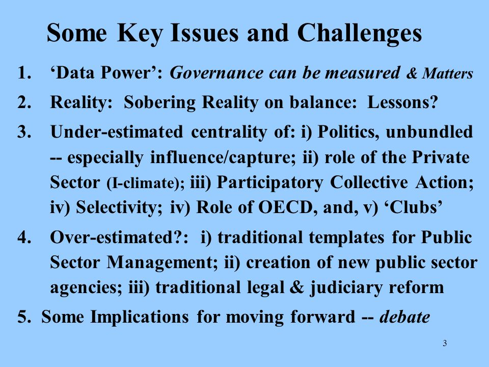 44 Data for Analysis and informing Policy Advise, not for Precise Rankings Data in this presentation is from aggregate governance indicators, surveys, and expert polls and is subject to a margin of error.