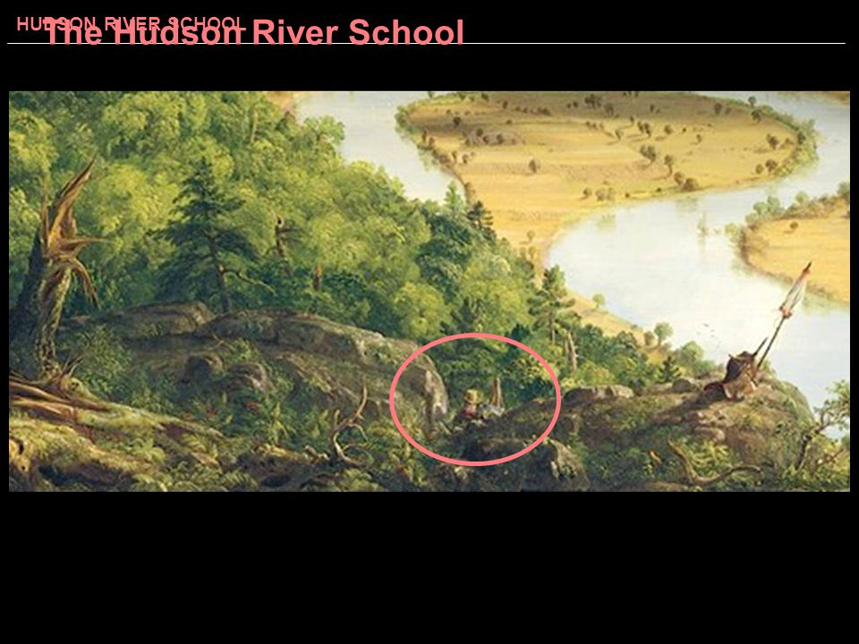 HUDSON RIVER SCHOOL The Hudson River School