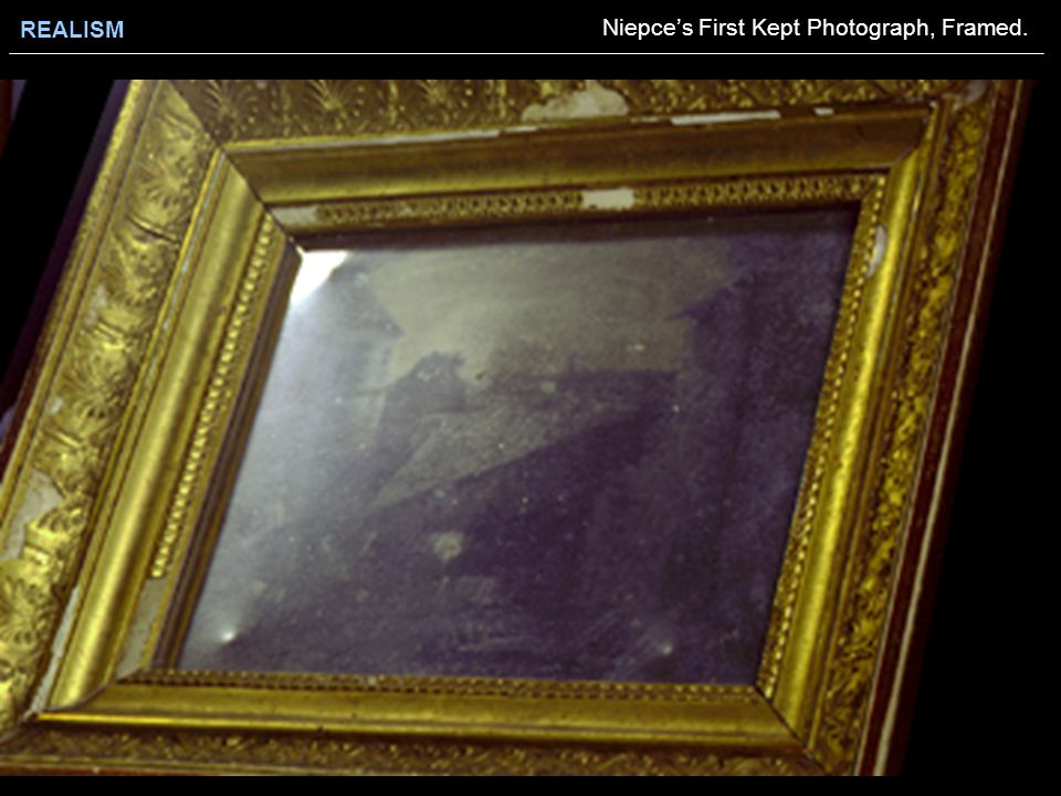 REALISM Niepce's First Kept Photograph, Framed.